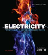 Electricity for Refrigeration, Heating, and Air Conditioning: Edition 9