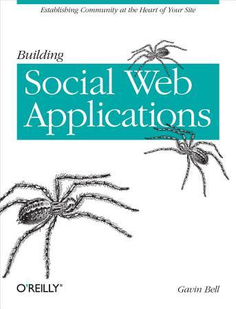 Building Social Web Applications PDF