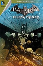 Batman: Arkham Unhinged #57