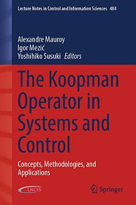 The Koopman Operator in Systems and Control