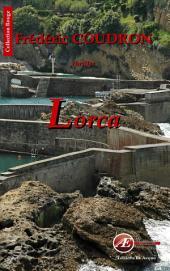 Lorca: Enquête au Pays Basque
