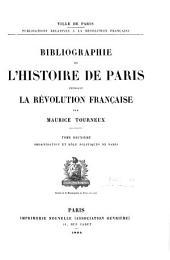 Bibliographie de l'histoire de Paris pendant la Révolution française: Organisation et rôle politiques de Paris