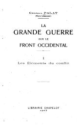 La grande guerre sur le front occidental: Volumes1à2