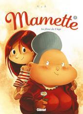 Mamette - Tome 05: La Fleur de l'âge