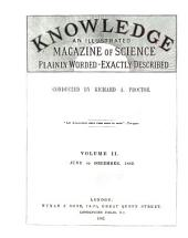 Knowledge...: A Monthly Record of Science, Volume 2
