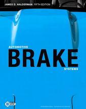 Automotive Brake Systems: Edition 5