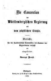 Die Konvention der Württembergischen Regierung mit dem päpstlichen Stuhle