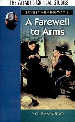 Ernest Hemingway s A Farewell to Arms