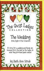 The Wedding Book Eight Of The Quilt Ladies Collection Book PDF