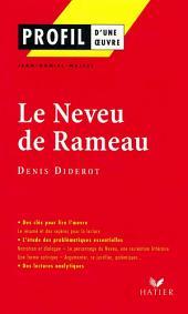 Profil - Diderot (Denis) : Le Neveu de Rameau: Analyse littéraire de l'oeuvre