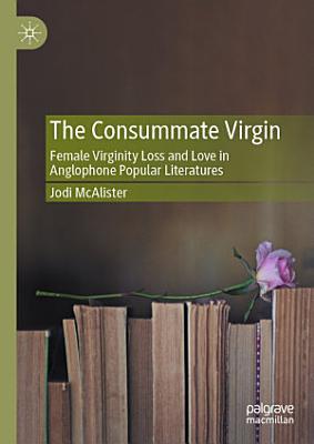 The Consummate Virgin