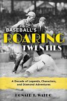 Baseball s Roaring Twenties PDF