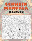 Schwein Mandala   Malbuch PDF