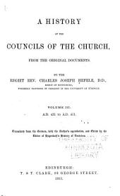 A History of the Councils of the Church, from the Original Documents: Volume 3