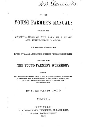 The Young Farmer s Manual  Detailing the Manipulations of the Farm in a Plain and Intelligent Manner PDF