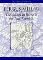 The Crowd in Rome in the Late Republic PDF