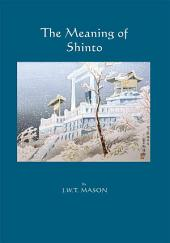 The Meaning of Shinto
