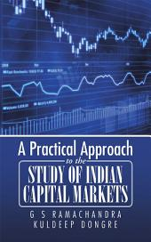 A Practical Approach to the Study of Indian Capital Markets