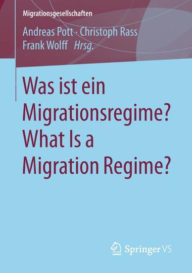 Was ist ein Migrationsregime  What Is a Migration Regime  PDF