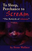 To Sleep, Perchance to Scream (hardback)