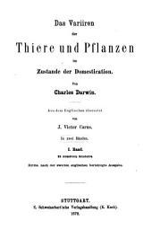 -4.Bd. Das Variiren der Thiere und Pflanzen im Zustande der Domestication. 2., durchgesehene und berichtigte Ausg. 1873