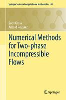 Numerical Methods for Two phase Incompressible Flows PDF