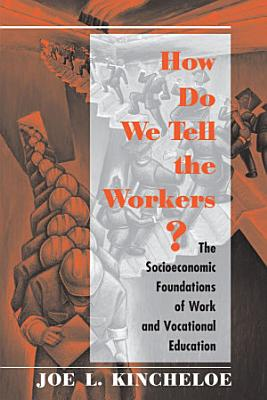 How Do We Tell The Workers  PDF