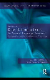 Questionnaires in Second Language Research: Construction, Administration, and Processing, Edition 2
