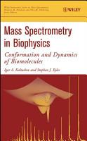 Mass Spectrometry in Biophysics PDF