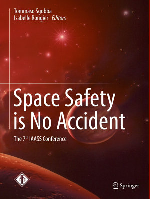 Space Safety is No Accident