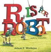 R Is for Robot: A Noisy Alphabet