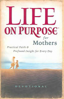 Life on Purpose Devotional for Mothers