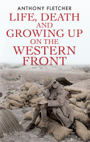 Life  Death  and Growing Up on the Western Front PDF