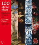 100 Masterpieces: Old Dutch and Flemish Art 1350-1750