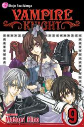 Vampire Knight: Volume 9