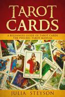 Tarot Cards  A Beginners Guide of Tarot Cards The Psychic Tarot Manual PDF