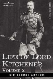 Life of Lord Kitchener: Volume 2