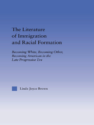 The Literature of Immigration and Racial Formation