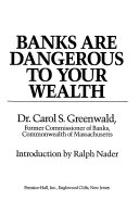 Banks are Dangerous to Your Wealth