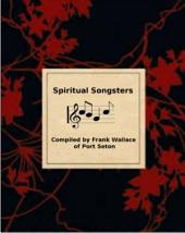 Spiritual Songsters: compiled by Frank Wallace of Port Seton