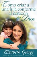 Como Criar A una Hija Conforme al Corazon de Dios PDF