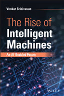 The Rise of Intelligent Machines