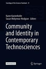Community and Identity in Contemporary Technosciences