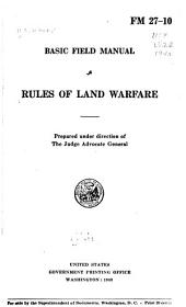 Rules of Land Warfare: Volume 27, Issues 10-940