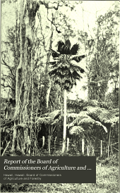 Report of the Board of Commissioners of Agriculture and Forestry of the Territory of Hawaii for the Period ...