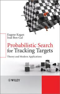 Probabilistic Search for Tracking Targets PDF