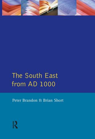 The South East from 1000 AD PDF