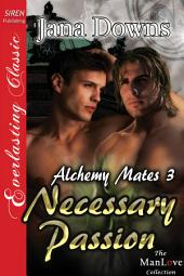 Necessary Passion [Alchemy Mates 3]
