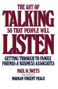 The Art of Talking So That People Will Listen Book