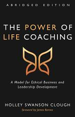 The Power of Life Coaching, Abridged Edition